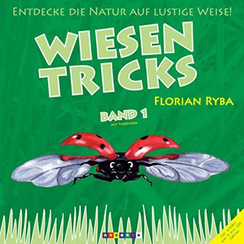 9783200018495: Wiesentricks: Entdeck die Natur auf lustige Weise! Viel Wissen & Interessantes verpackt in Spass & Spiel