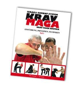 9783200019508: Krav Maga - Einführung, Prinzipien, Techniken Teil 1