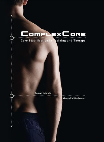 9783200022492: ComplexCore - Core Stabilisation in Training and Therapy