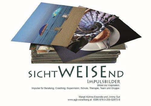 9783200028739: sichtWEISEnd: Impulsbilder Bilder zur Inspiration. Impulse für Beratung, Coaching, Supervision, Schule, Therapie, Team und Gruppe