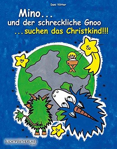 9783200032941: Mino...und der schreckliche Gnoo...suchen das Christkind!!!