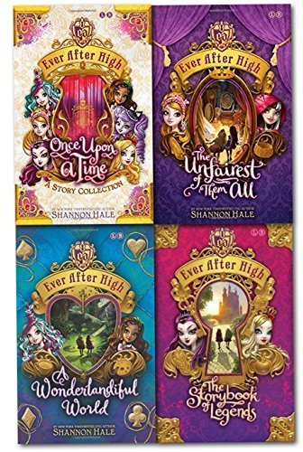 9783200332355: Shannon Hale Collection Ever After High 4 Books Set (The Storybook of Legends, the Unfairest of Them All, Once Upon a Time, a Wonderlandiful World) by Shannon Hale (2015-05-04)