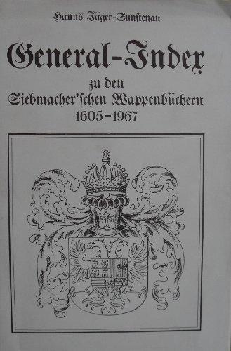9783201000093: General-Index zu den Siebmacherschen Wappenb�chern 1605-1967