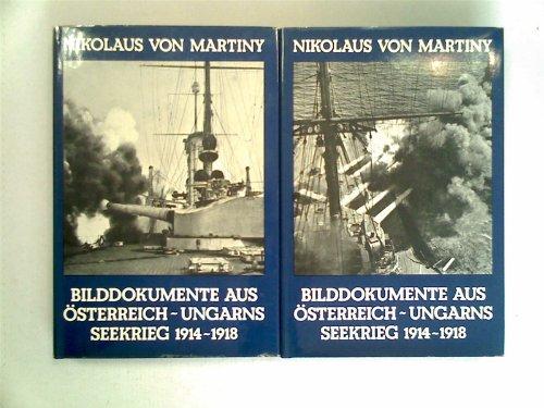 Bilddokumente aus Österreich-Ungarns Seekrieg 1914-1918. (Band 1 & 2 - 2 volumes): von ...