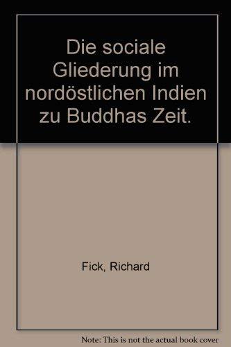 9783201008648: Die sociale Gliederung im nordöstlichen Indien zu Buddhas Zeit.