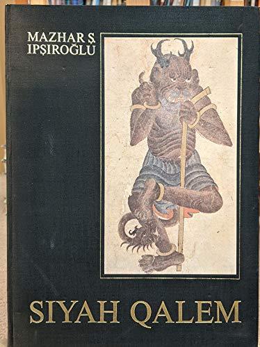 Siyah Qalem. Vollständige Faksimile-Ausgabe der Blätter des: Ipsiroglu, Mazhar S.: