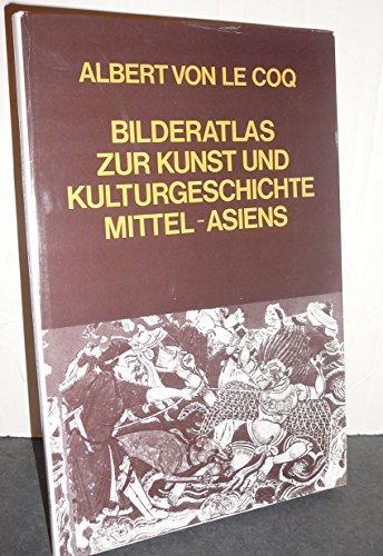 9783201010191: Bilderatlas zur Kunst und Kulturgeschichte Mittel-Asiens (German Edition)