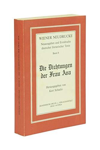 Die Dichtungen Der Frau Ava: Ava; Schacks, Kurt. Ed.