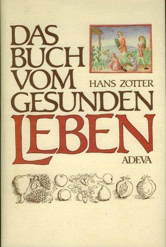9783201014335: Das Buch vom gesunden Leben. Gesundheitstabellen des Ibn Butlan