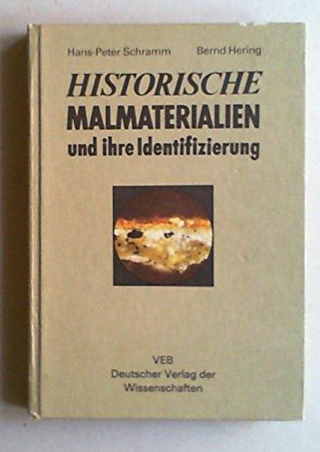 9783201014595: Historische Malmaterialien und ihre Identifizierung.