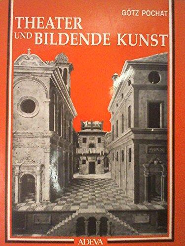 Theater und bildende Kunst im Mittelalter und in der Renaissance in Italien (Forschungen und ...