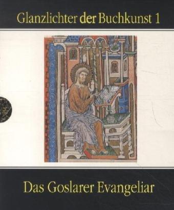 Das Goslarer Evangeliar. Glanzlichter der Buchkunst Nr.: Kroos, Renate und