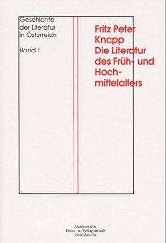 Geschichte der Literatur in Österreich 1: Fritz P. Knapp