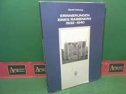 Erinnerungen eines Rabbiners, 1932-1940 (Publikationen aus dem Archiv der Universitat Graz) (German Edition) (320101639X) by Herzog, David