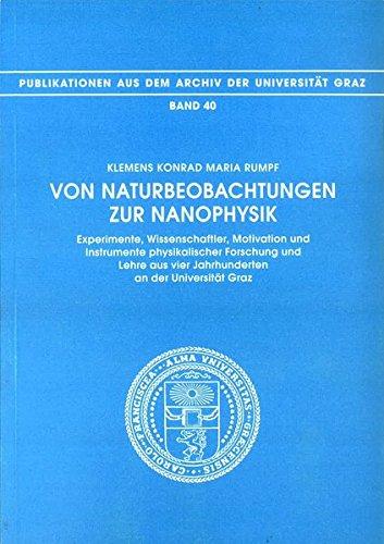 Von Naturbeobachtungen zur Nanophysik: Klemens Konrad Maria Rumpf