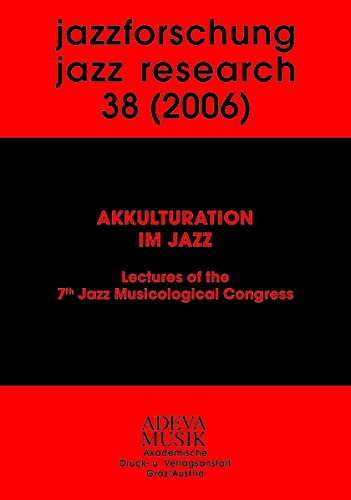 Jazzforschung 38: F. Kirschbaumer