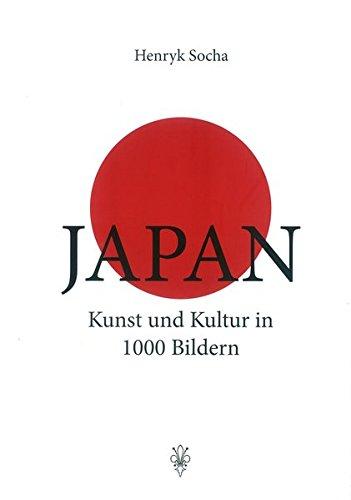 9783201019668: Japan: Kunst und Kultur in 1000 Bildern