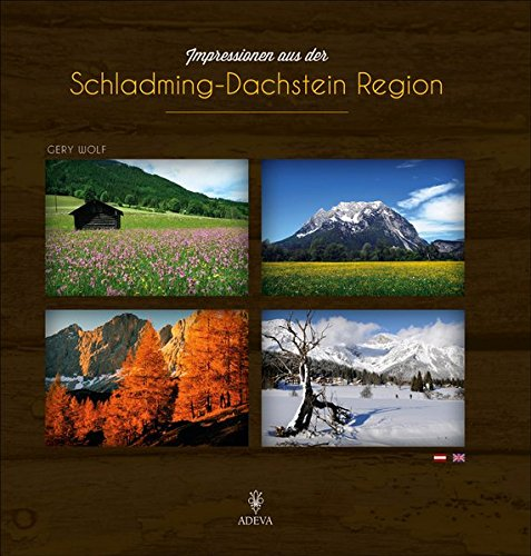 9783201019675: Impressionen aus der Schladming-Dachstein Region