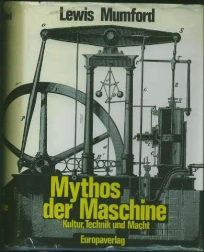 9783203504919: Mythos der Maschine. Kultur, Technik und Macht