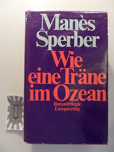 9783203505947: Wie eine Träne im Ozean: Romantrilogie (German Edition)