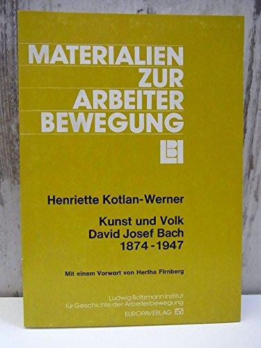 9783203506258: Kunst und Volk: David Josef Bach, 1874-1947 (Materialien zur Arbeiterbewegung)