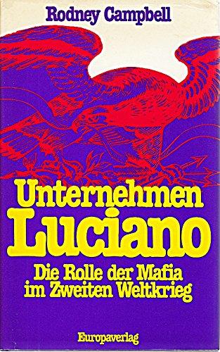 9783203506616: Unternehmen Luciano. Die Rolle der Mafia im Zweiten Weltkrieg