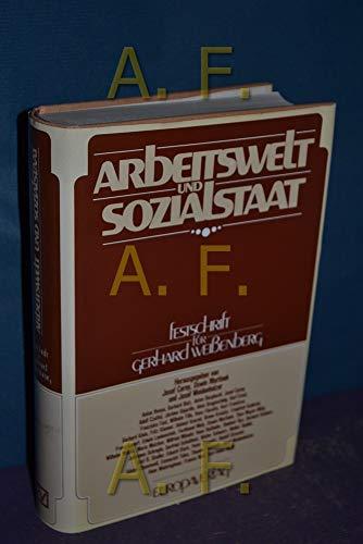 9783203507576: Arbeitswelt und Sozialstaat. Festschrift für Gerhard Weissenberg