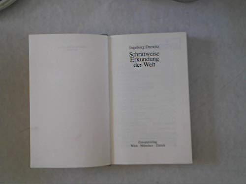 Schrittweise Erkundung der Welt - Drewitz, Ingeborg