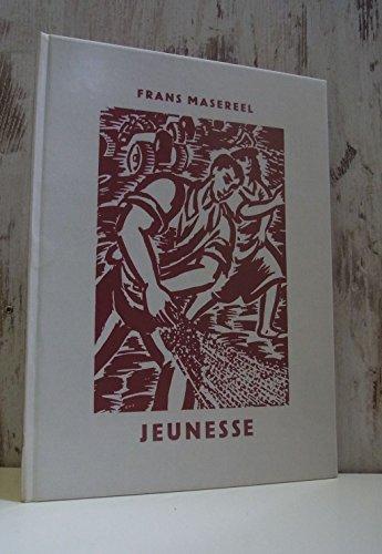 Jeunesse: Masereel, Frans: