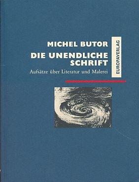 9783203511184: Die unendliche Schrift. Aufsätze über Literatur und Malerei