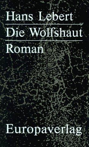9783203511429: Die Wolfshaut: Roman (Schwarze Bibliothek)