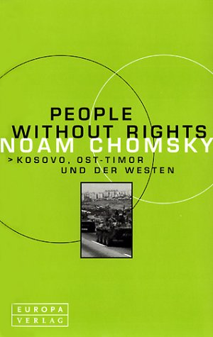 9783203760124: People Without Rights. Kosovo, Ost-Timor und der Westen