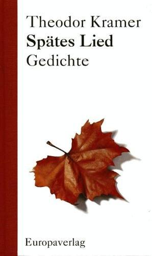 Spates Lied: Gedichte (German Edition): Theodor Kramer