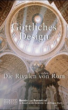 9783203800141: Göttliches Design oder Die Rivalen von Rom