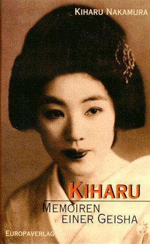 9783203805009: Kiharu-Memoiren einer Geisha