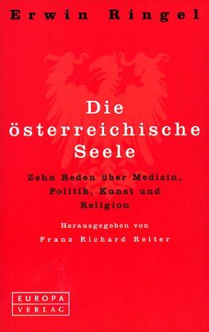 Die österreichische Seele.: Ringel, Erwin