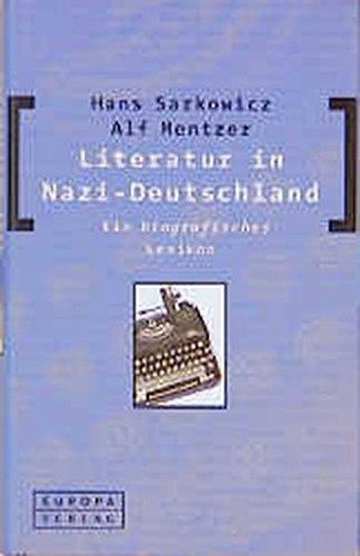 9783203820255: Literatur in Nazi-Deutschland: Ein biografisches Lexikon