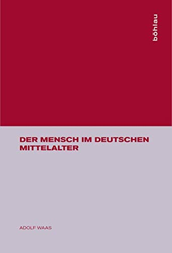 9783205000037: Der Mensch im deutschen Mittelalter