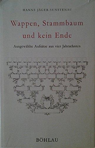 Wappen, Stammbaum Und Kein Ende - Ausgewahlte: Jager-Sunstenau, Hanns