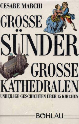 9783205051985: Grosse Sünder - Grosse Kathedralen