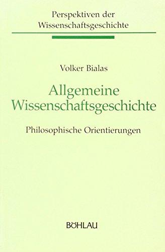 9783205053378: Allgemeine Wissenschaftsgeschichte. Philosophische Orientierungen
