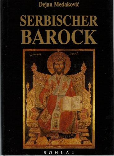 9783205054016: Serbischer Barock: Sakrale Kunst im Donauraum (Stichwort Kunstgeschichte)