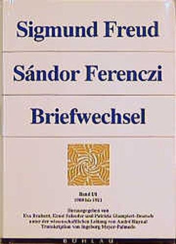 9783205054207: Sigmund Freud - Sándor Ferenczi: Briefwechsel, 6 Bde., Bd.1/1, 1908-1911: Bd. I/1