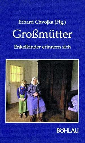 9783205054924: Grossmütter: Enkelkinder erinnern sich (Damit es nicht verlorengeht--)