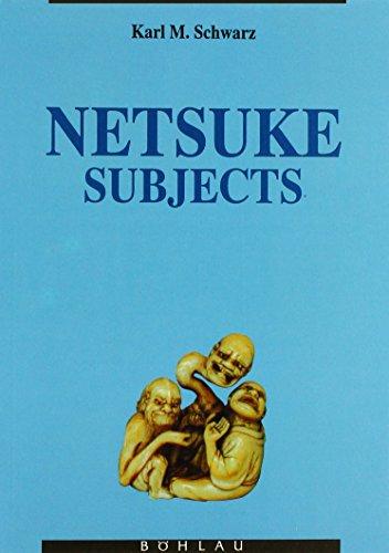 9783205055150: Netsuke Subjects