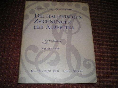 9783205055792: Die italienischen Zeichnungen der Albertina: Generalverzeichnis (Veröffentlichungen der Albertina)