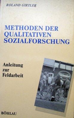 9783205063209: Methoden der qualitativen Sozialforschung. Anleitung zur Feldarbeit