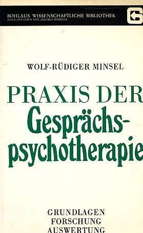 9783205071082: Praxis der Gesprächspsychotherapie. Grundlagen - Forschung - Auswertung
