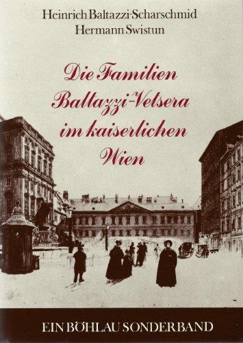 9783205071600: Die Familien Baltazzi-Vetsera im kaiserlichen Wien (Böhlau Sonderband)