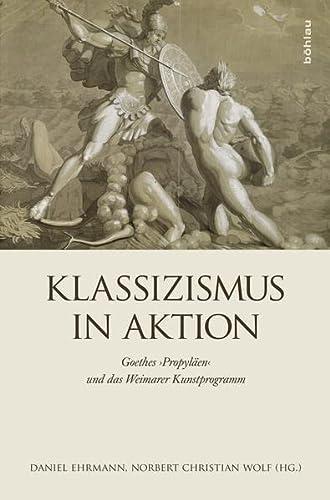 9783205200895: Klassizismus in Aktion